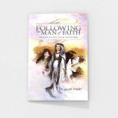 following-the-man-of-faith