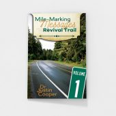 Mile-Marking Messages Vol. 1 by Justin Cooper