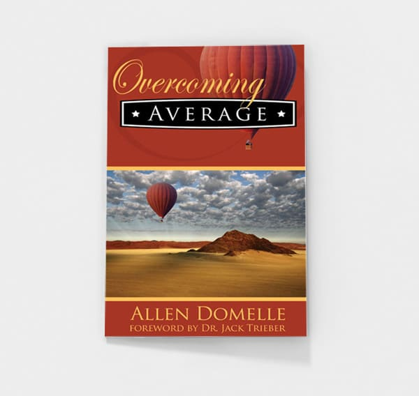 Overcoming Average by Allen Domelle