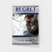Regret: Forgetting Takes Remembering by S.A. Scott