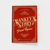 Sankey's Story of the Gospel Hymns by Ira Sankey
