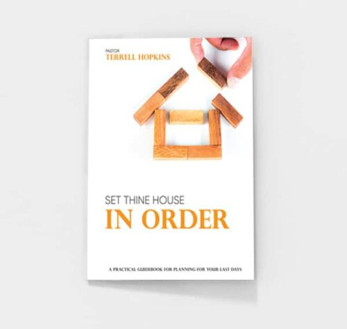 Set Thine House in Order by Terrell Hopkins