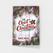 The Christ of Christmas by Greg Neal
