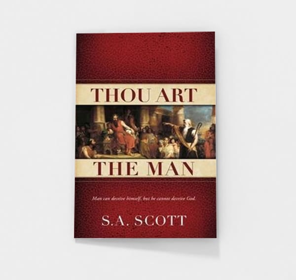 Thou Art the Man by S.A. Scott