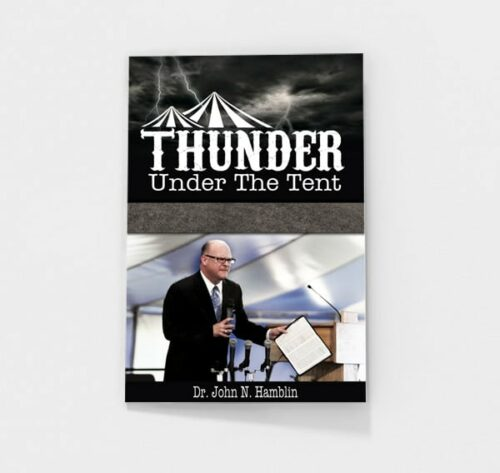 Thunder Under the Tent by John Hamblin