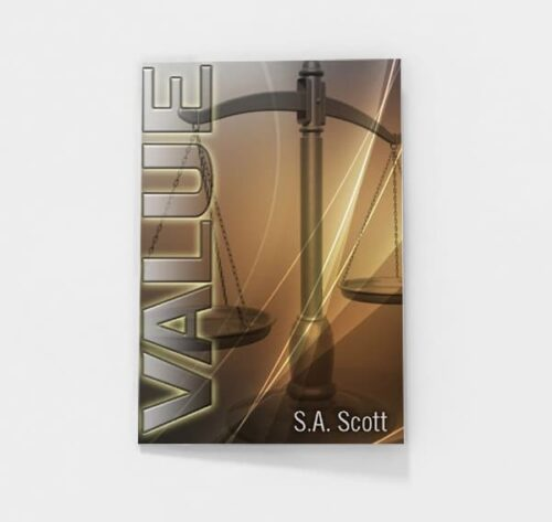 Value by S.A. Scott