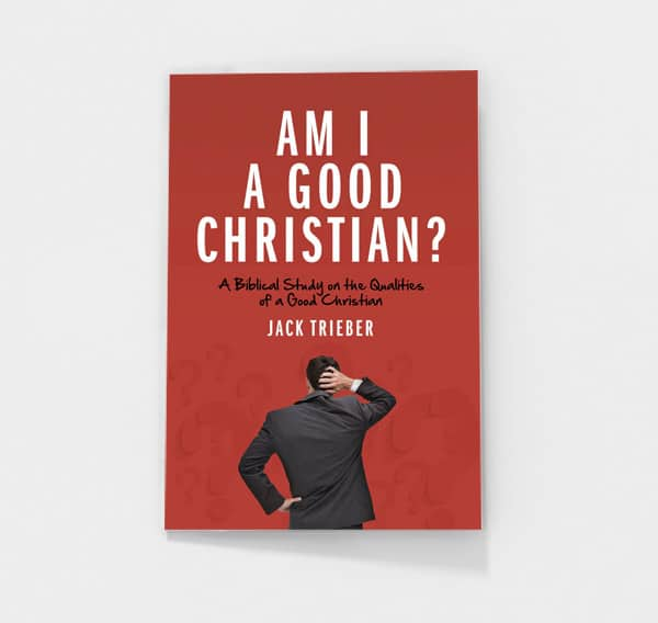Am I A Good Christian by Jack Trieber | North Valley Publications