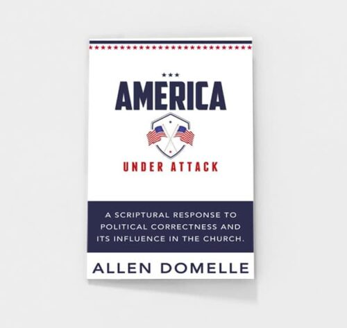 America Under Attack by Allen Domelle | Old Paths Journal