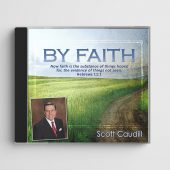 By Faith by Scott Caudill