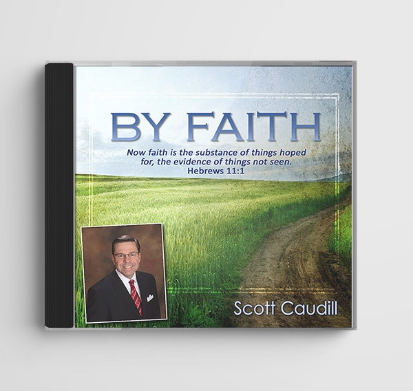 By Faith by Scott Caudill