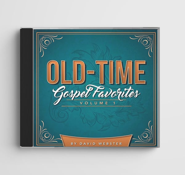 Old-Time Gospel Favorites Vol. 1 by David Webster