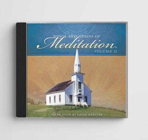 Songs and Hymns of Meditation Vol. 2 by David Webster