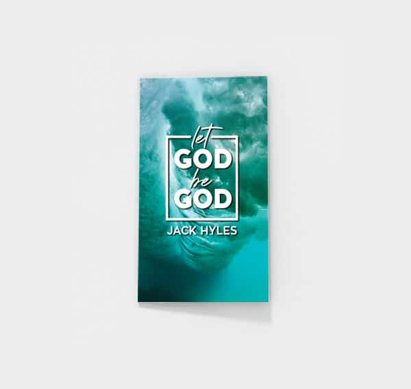 Let God Be God by Jack Hyles