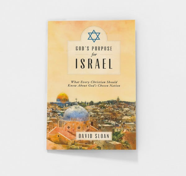God's Purpose for Israel by David Sloan