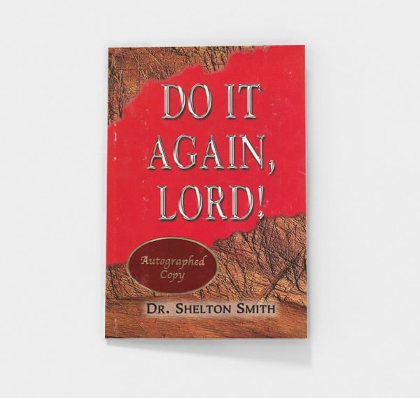 Do It Again, Lord! by Shelton Smith