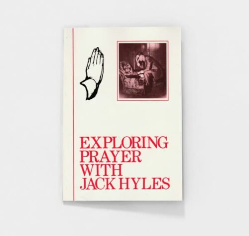 Exploring Prayer by Jack Hyles