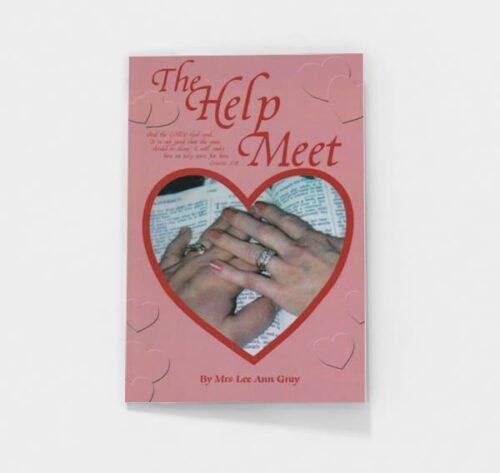 The Help Meet by Lee Ann Gray