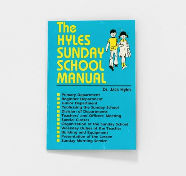 The Hyles Sunday School Manual by Jack Hyles