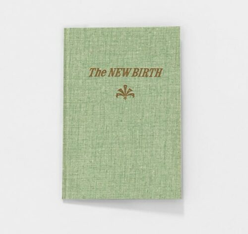 The New Birth by Oliver B. Greene