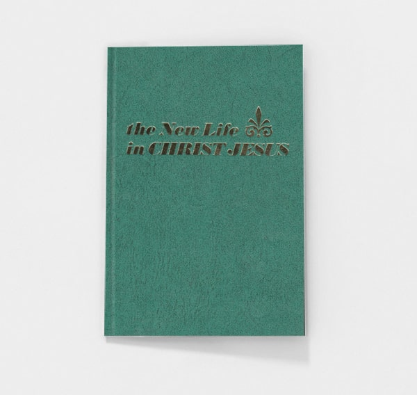 The New Life in Christ Jesus by C.I. Scofield