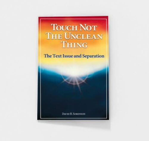 Touch Not the Unclean Thing by David H. Sorenson