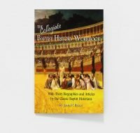 The Collegiate Baptist History Workbook by Dr. James R. Beller
