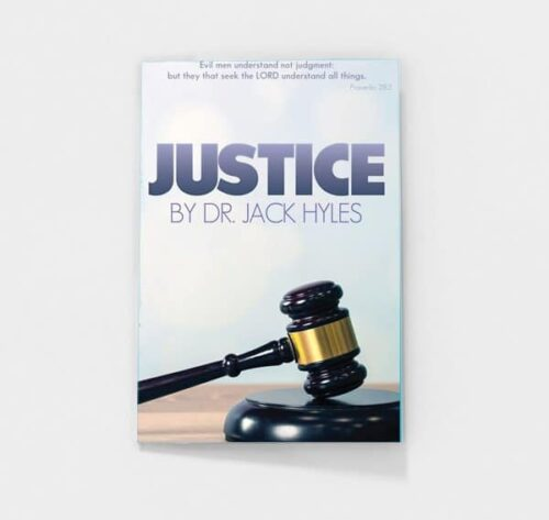 Justice by Dr. Jack Hyles
