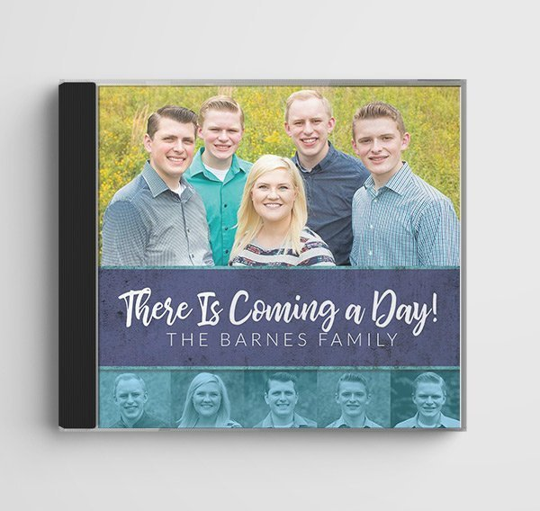 There Is Coming A Day by The Barnes Family