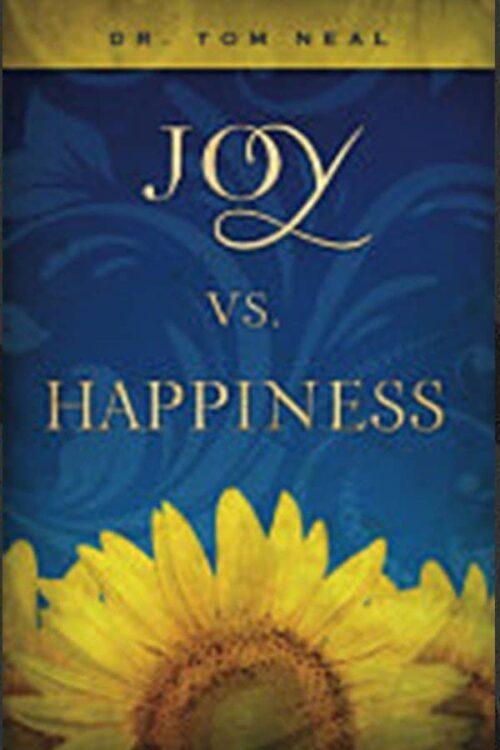 Joy vs Happiness by Tom Neal