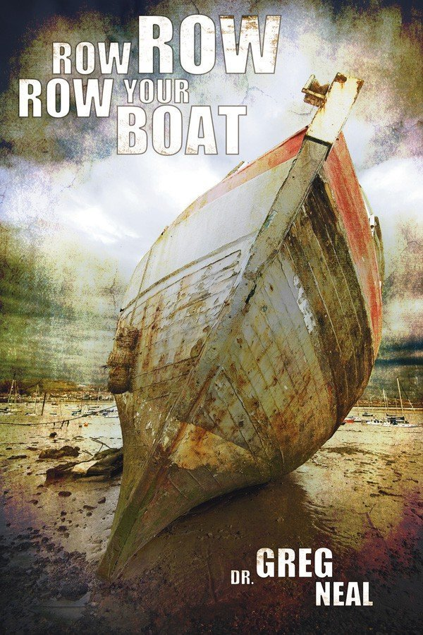 Row, Row, Row Your Boat by Greg Neal