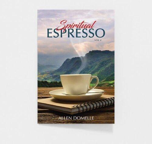 Spiritual Expresso Vol. 4 by Allen Domelle