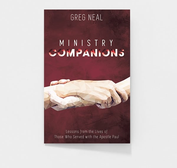 Ministry Companions by Pastor Greg Neal